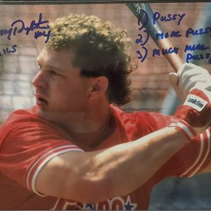 Lenny Dykstra Autographed 8x10 Photo Inscription Pussy More Much More