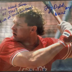 Lenny Dykstra Autographed 8x10 Photo Inscription Want Some Of This Bring It Cocksucker